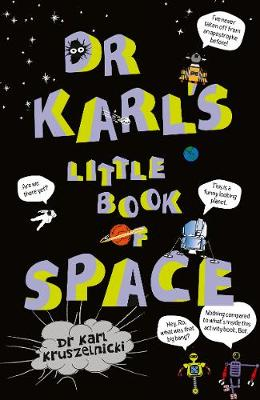 Dr Karl's Little Book of Space by Dr Karl Kruszelnicki