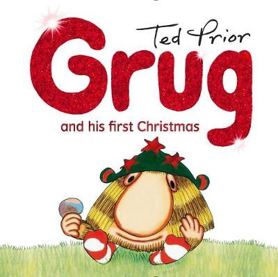 Grug and His First Christmas by Ted Prior