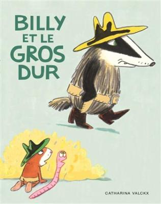 Billy et le gros dur by Catharina Valckx