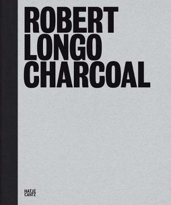 Robert Longo: Charcoal by Robert Longo