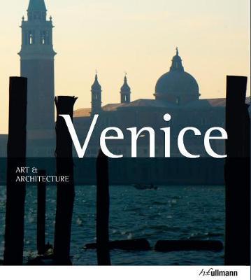 Art & Architecture: Venice by Marion Kaminski
