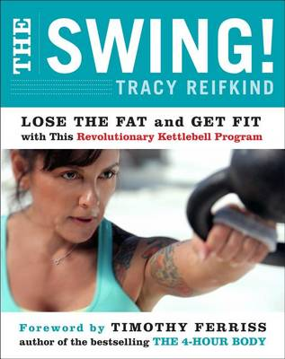 The Swing! by Tracy Reifkind