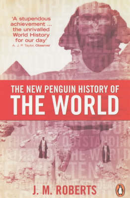 The The New Penguin History of the World by J M Roberts