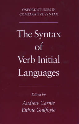 The Syntax of Verb Initial Languages by Andrew Carnie
