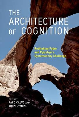The Architecture of Cognition by Paco Calvo