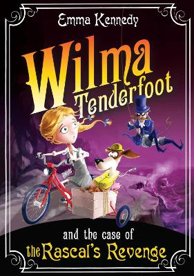 Wilma Tenderfoot and the Case of the Rascal's Revenge book