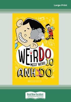 WeirDo #10 Messy Weird! by Anh Do