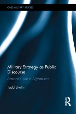 Military Strategy as Public Discourse book