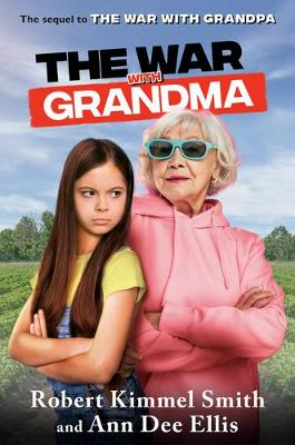 The War with Grandma by Robert Kimmel Smith