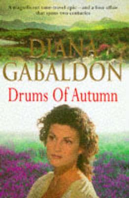 Drums Of Autumn: (Outlander 4) by Diana Gabaldon