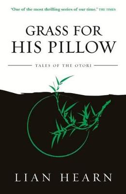 Grass for His Pillow: Book 2 Tales of the Otori book