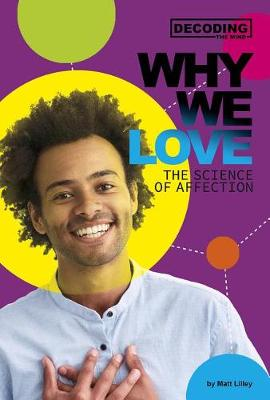 Why We Love: The Science of Affection book