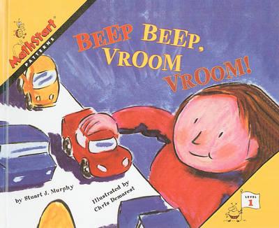Beep Beep, Vroom Vroom! by Stuart J Murphy