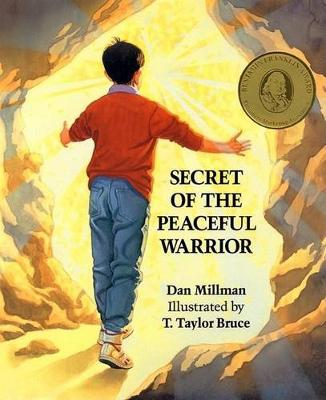 Secret of the Peaceful Warrior by Dan Millman