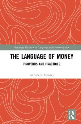Language of Money by Annabelle Mooney