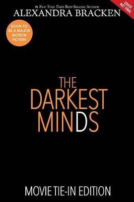 The Darkest Minds (Movie Tie-In Edition) by Alexandra Bracken