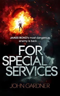 For Special Services: A James Bond Novel book