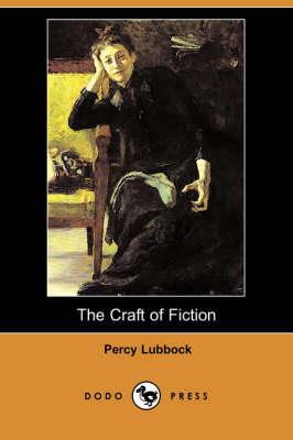 Craft of Fiction (Dodo Press) book