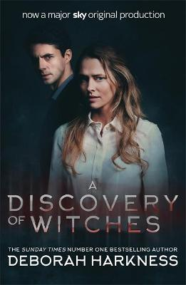 A Discovery of Witches: Now a major TV series (All Souls 1) by Deborah Harkness