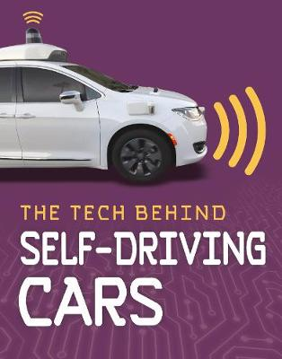 The Tech Behind Self-Driving Cars by Matt Chandler