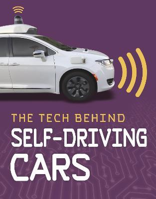 The Tech Behind Self-Driving Cars by Matt Chandler