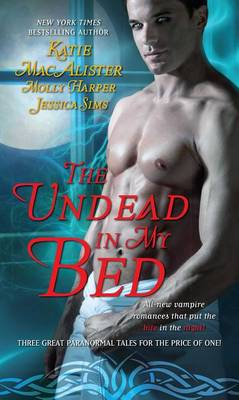 Undead in My Bed by Katie MacAlister