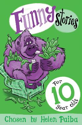 Funny Stories for 10 Year Olds by Helen Paiba