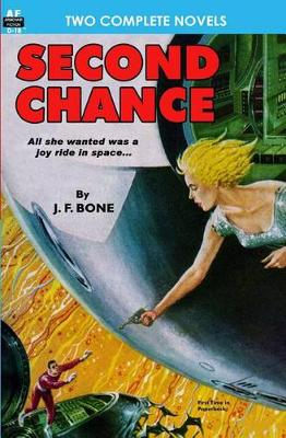 Second Chance & Mission to a Distant Star by J F Bone
