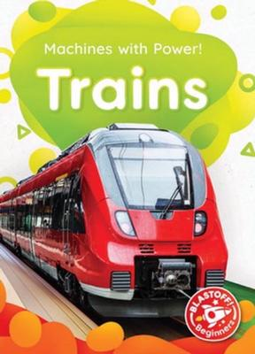 Machines With Power: Trains by Amy McDonald