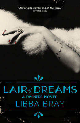 Lair of Dreams: the Diviners Book 2 book