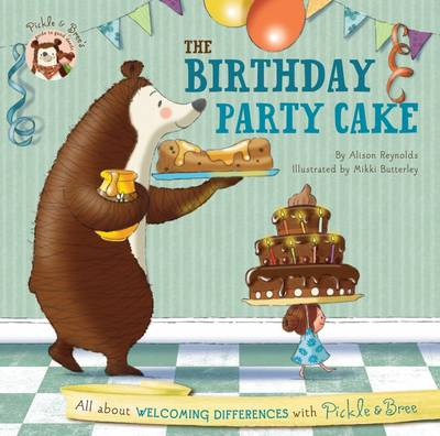 Pickle & Bree - the Birthday Party Cake book