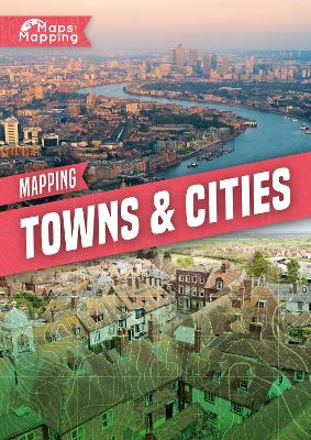 Mapping Towns & Cities by Holly Duhig