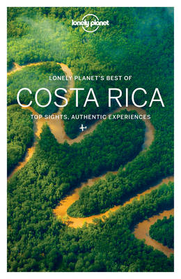 Lonely Planet Best of Costa Rica by Lonely Planet