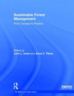 Sustainable Forest Management by John L. Innes