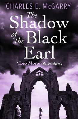 The Shadow of the Black Earl by Charles E. McGarry
