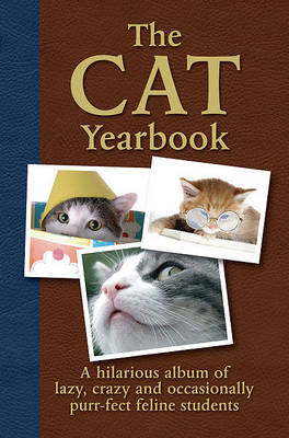 The Cat Yearbook by Quercus