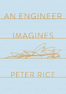 An Engineer Imagines by Peter Rice