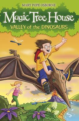 Magic Tree House 1: Valley of the Dinosaurs by Mary Pope Osborne