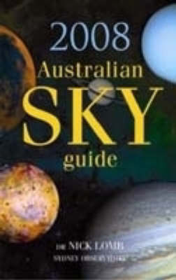2008 Australian Sky Guide by Nick Lomb