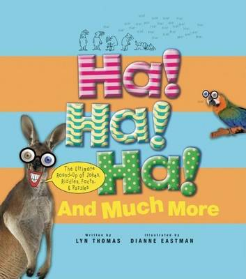 Ha! Ha! Ha! and Much More by Lyn Thomas