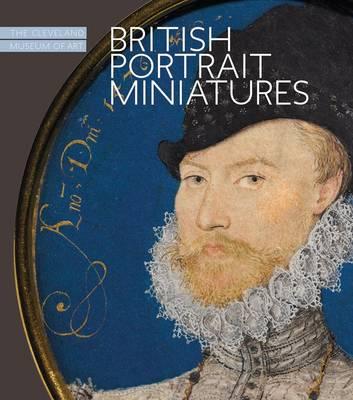 British Portrait Miniatures by Cory Korkow