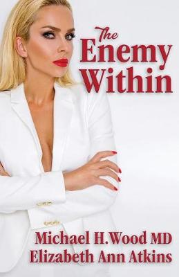 The Enemy Within by Michael H Wood