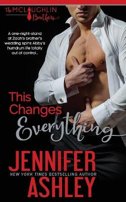 This Changes Everything by Jennifer Ashley