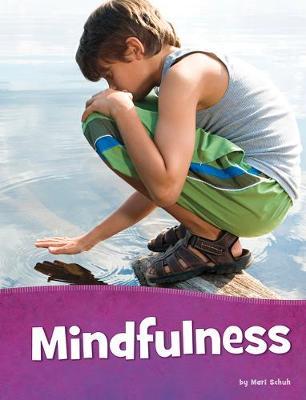 Mindfulness by Maru Schuh