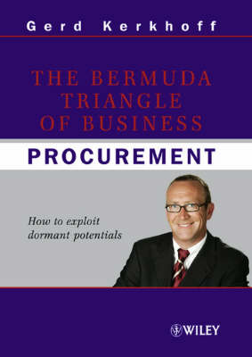 The Bermuda Triangle of Business Procurement by Gerd Kerkhoff