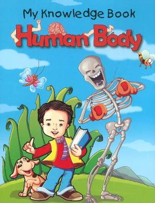 Human Body by Pallabi B. Tomar