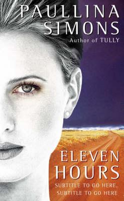 Eleven Hours by Paullina Simons