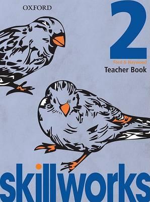 Skillworks!: Teacher Book 2 by Amanda Ford