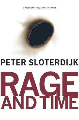 Rage and Time: A Psychopolitical Investigation book