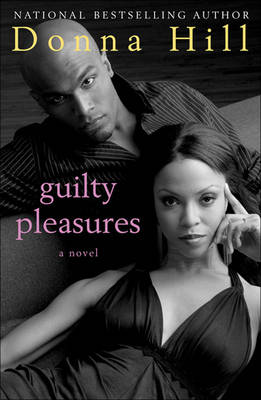 Guilty Pleasures by Donna Hill